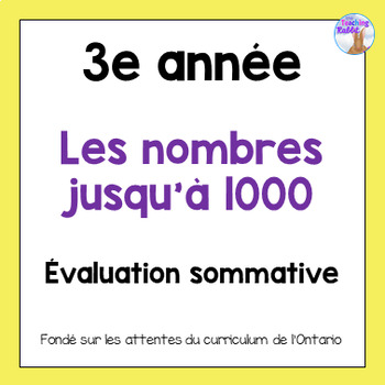 Grade 3 Numbers to 1000 Test (French)