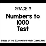 Grade 3 Numbers to 1000 Test (Ontario Curriculum)
