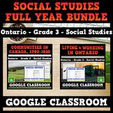 Grade 3 Ontario Social Studies Full Year Bundle - GOOGLE C
