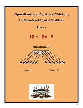 """Grade 3 """"Algebra and Learning to Share"""" for Students with Physical Disabilities"""