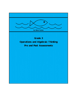 Grade 3 Operations and Algebraic Thinking Pre and Post Assessment Bank
