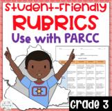 PARCC ELA Student Friendly Rubrics Grade 3