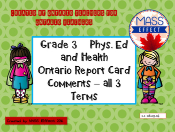 Grade 3 Phys. Ed and Health Report Card Comments, ALL 3 TERMS!