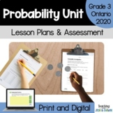 Probability - COMPLETE UNIT (Grade 3 Ontario Math Three Pa