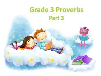Grade 3 Proverbs - Part 3