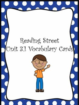 Grade 3 Reading Street Unit 1 Vocabulary