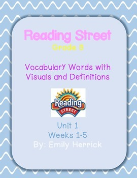 Grade 3 Reading Street Vocabulary Words with Visuals, Unit 1 Weeks 1-5 Bundle