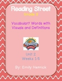 Grade 3 Reading Street Vocabulary Words with Visuals, Unit 2, Weeks 1-5 Bundle