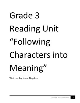 "Grade 3 Reading Unit ""Following Characters into Meaning"""