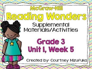Reading Wonders Grade 3 {Unit 1, Week 5}