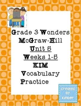 Grade 3 Reading Wonders Unit Five KIM Vocabulary Practice