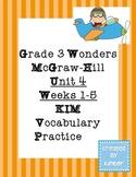 Grade 3 Reading Wonders Unit Four KIM Vocabulary Practice