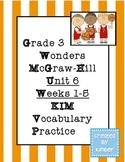 Grade 3 Reading Wonders Unit Six KIM Vocabulary Practice