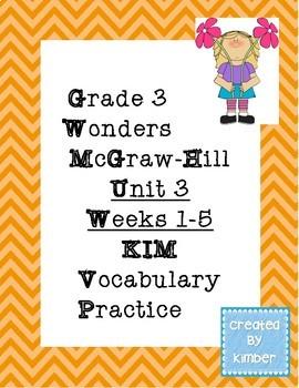 Grade 3 Reading Wonders Unit Three KIM Vocabulary Practice