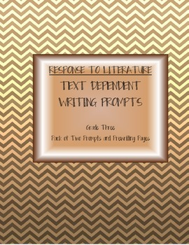 Grade 3 Response to Literature Common Core Prompt Pack