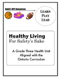 Grade 3 Safety Unit