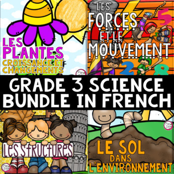 FRENCH Grade 3 Science Unit BUNDLE