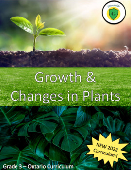 Grade 3: Science: Understanding Life Systems-Growth and Ch