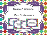 Grade 3 Science I Can Statements