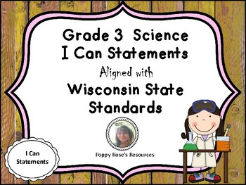 Grade 3  Science I Can Statements Aligned with Wisconsin State Standards