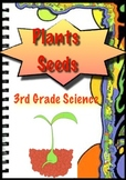 Seeds - Plants and Animals - 3rd Grade Science