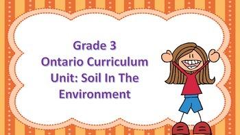 Soil in the Environment (Ontario Curriculum)