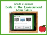 Grade 3 Science Soils in the Environment Review BOOM CARDS