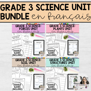 Grade 3 Science Unit Bundle (French Version)