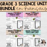 Grade 3 Science Unit Bundle (French Version) PRINTABLE & DIGITAL