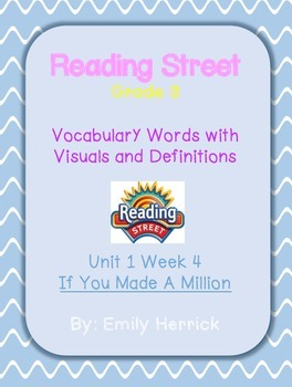 Grade 3 Scott Foresman Reading Street Vocabulary with Visuals, Unit 1 Week 4