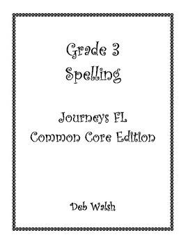 Grade 3 Spelling (Journeys FL common core)