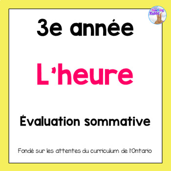 Grade 3 Telling Time Test (French)