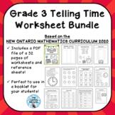 Grade 3 Telling Time Unit Worksheet Bundle - NEW ONTARIO M