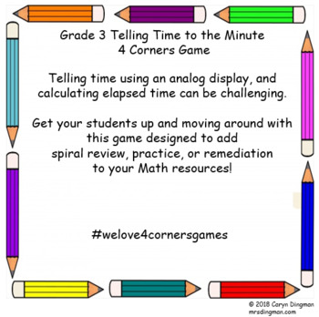 Grade 3 Telling Time to the Minute 4 Corners Game