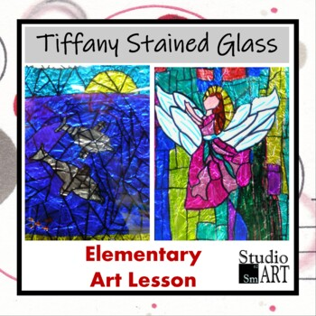Grade 3 Tiffany Inspired Stained Glass Lesson