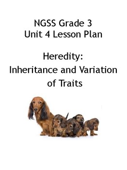 Grade 3 Unit 4 -Heredity - Traits from Parents
