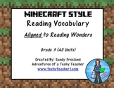 Grade 3 Vocabulary Reading Wonders Minecraft Style