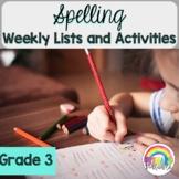 Grade 3 Weekly Spelling Lists