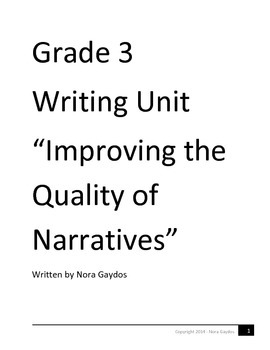 "Grade 3 Writing Unit ""Improving the Quality of Narratives"""