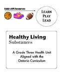Grade 3 substance use unit Ontario