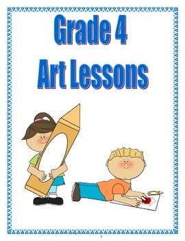 Grade 4 A Year of Art Lessons