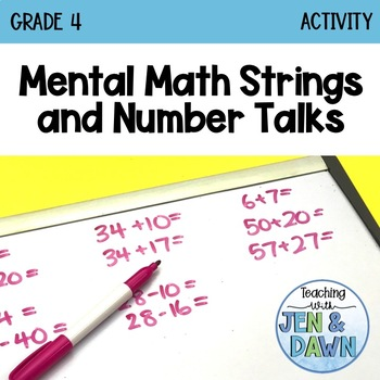 Addition and Subtraction - Mental Math Strategies (Grade 4 Math Activity)