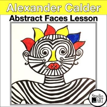 Grade 4 Alexander Calder Inspired Abstract Faces