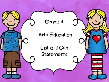 Grade 4 Arts Education I Can Statements List