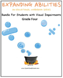 Grade 4 Bundle For Students Visually Impaired - Expanding Abilities Series