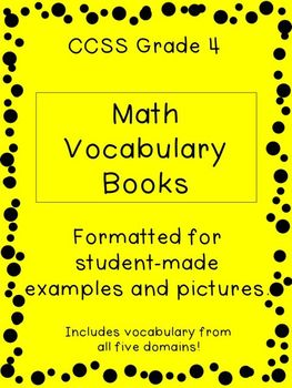 Grade 4 CCSS Math Vocabulary Books: Student-made
