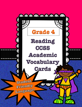 Grade 4 CCSS Reading Academic Vocabulary Cards