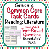 Reading: Literature Text Based Question Stems Task Cards for ANY TEXT - Grade 4