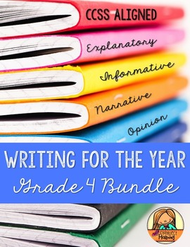 Grade 4 CCSS Writing for the Year BUNDLE: Narrative, Opini