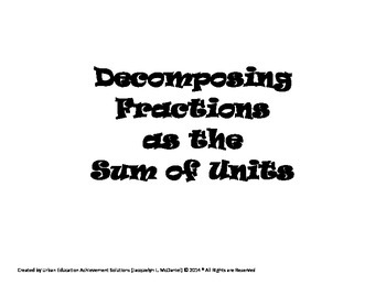 Grade 4 Common Core - Decomposing Fractions as the Sum of Units
